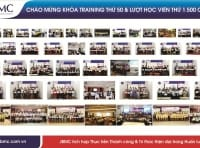 CHÀO MỪNG KHÓA TRAINING THỨ 50 & LƯỢT HỌC VIÊN THỨ 1.500 CỦA JBMC
