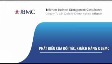 Video - Phát biểu của Đối tác & Khách hàng JBMC