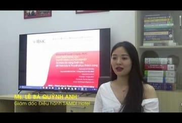 Video-Nhận xét-LÊ BÁ QUỲNH ANH-Giám đốc Điều hành SAMDI Hotel